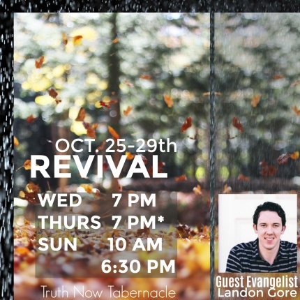 Great revival services coming up! All are welcome.   1408 Ethel Street.